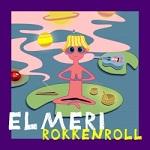 Elmeri: Rokkenroll
