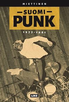 Kimmo Miettinen: Suomipunk 1977 – 1981