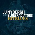 JJ Nybergh & The Bluesradiators: Trouble No More / Hitblues