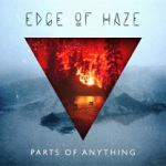 Edge of Haze: Parts of Anything