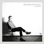 Janne Laurila & Deux Villes: To Only You