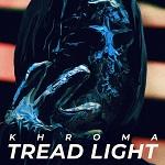 Khroma: Tread Light